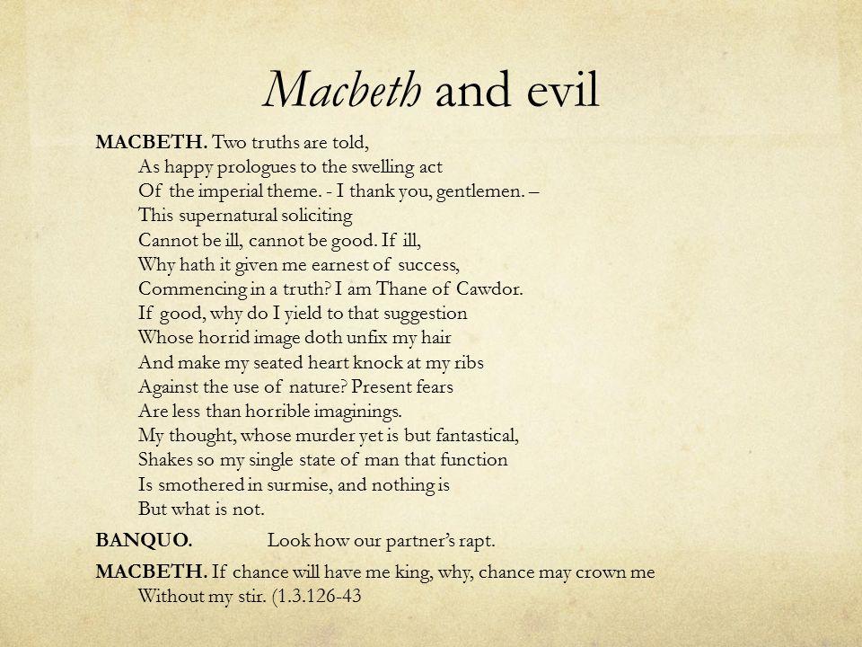 Macbeth and evil MACBETH.