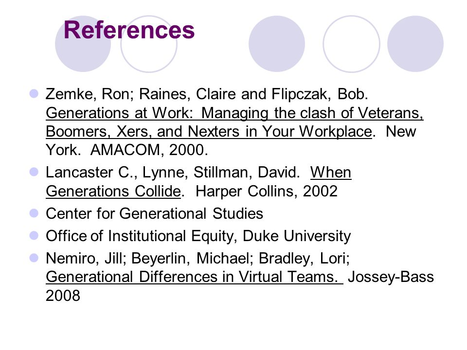 References Zemke, Ron; Raines, Claire and Flipczak, Bob.