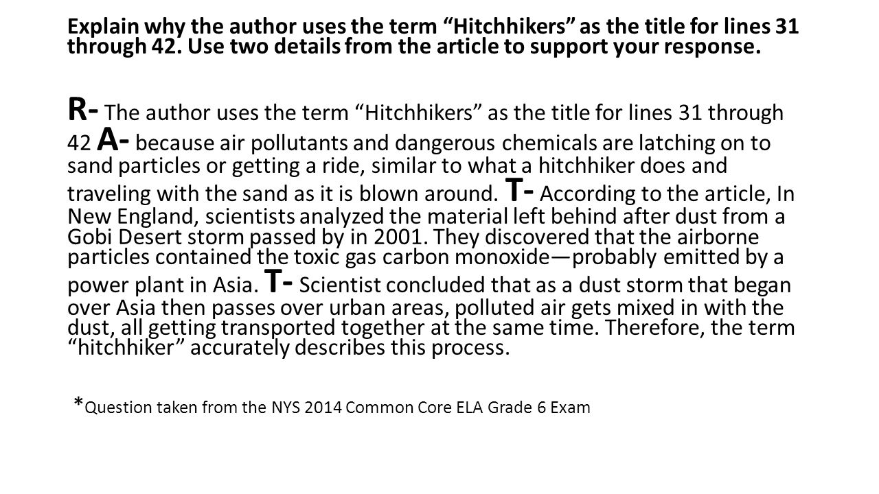 "Explain why the author uses the term ""Hitchhikers"" as the title for lines 31 through 42. Use two details from the article to support your response. R-"