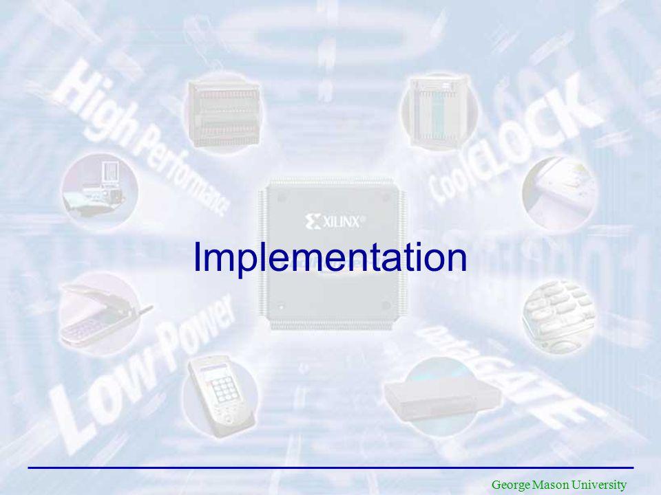 George Mason University Implementation