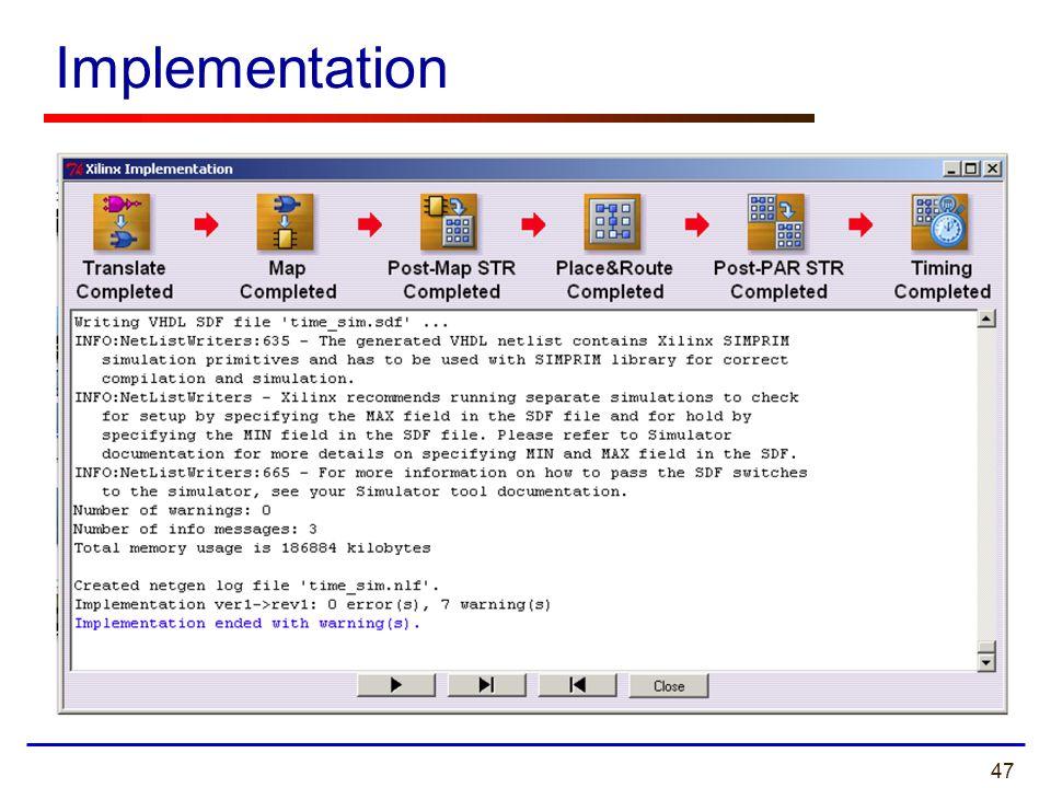 47 Implementation