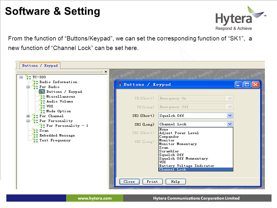 """Hytera Communications Corporation Limitedwww.hytera.com From the function of """"Buttons/Keypad"""", we can set the corresponding function of """"SK1"""", a new f"""