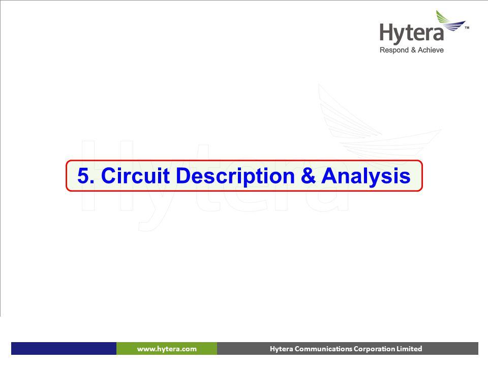 Hytera Communications Corporation Limitedwww.hytera.com 5. Circuit Description & Analysis
