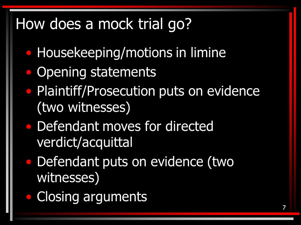 How does a mock trial go.