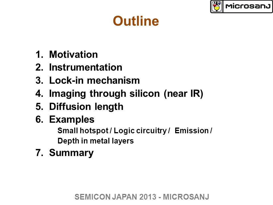 Diffusion time/depth estimations  : thermal diffusivity [m 2 /s]  : depth of heat source t : time to reach observing surface SEMICON JAPAN 2013 - MICROSANJ