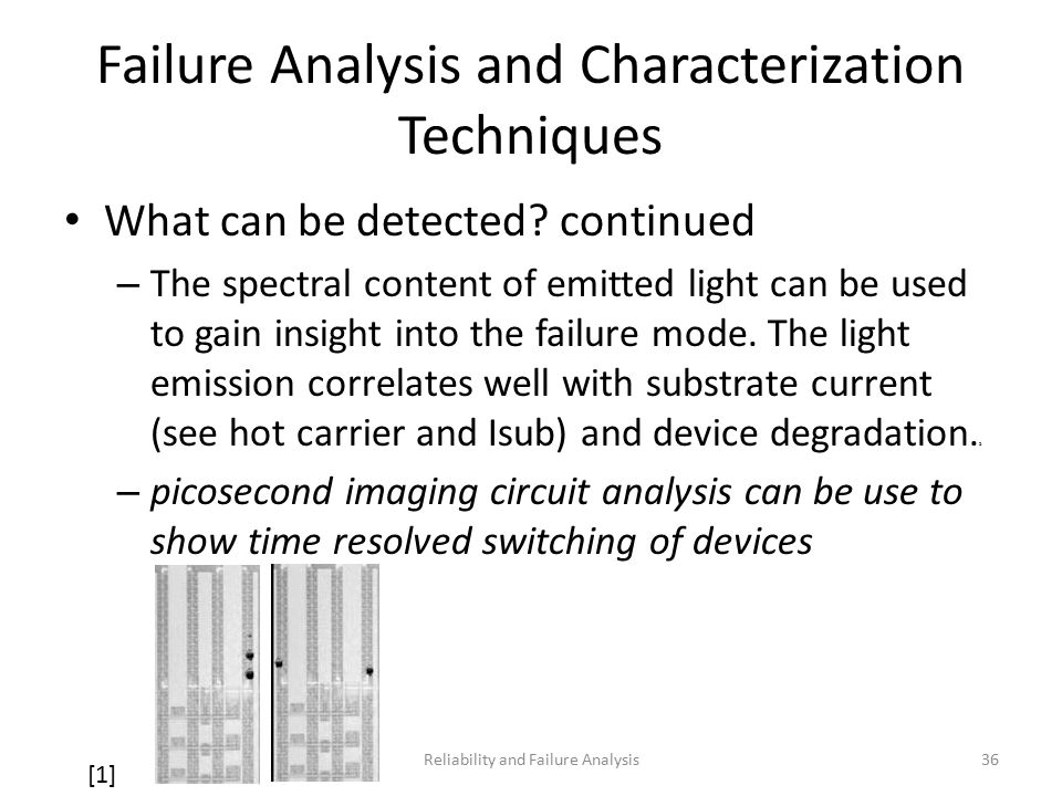 Failure Analysis and Characterization Techniques What can be detected.