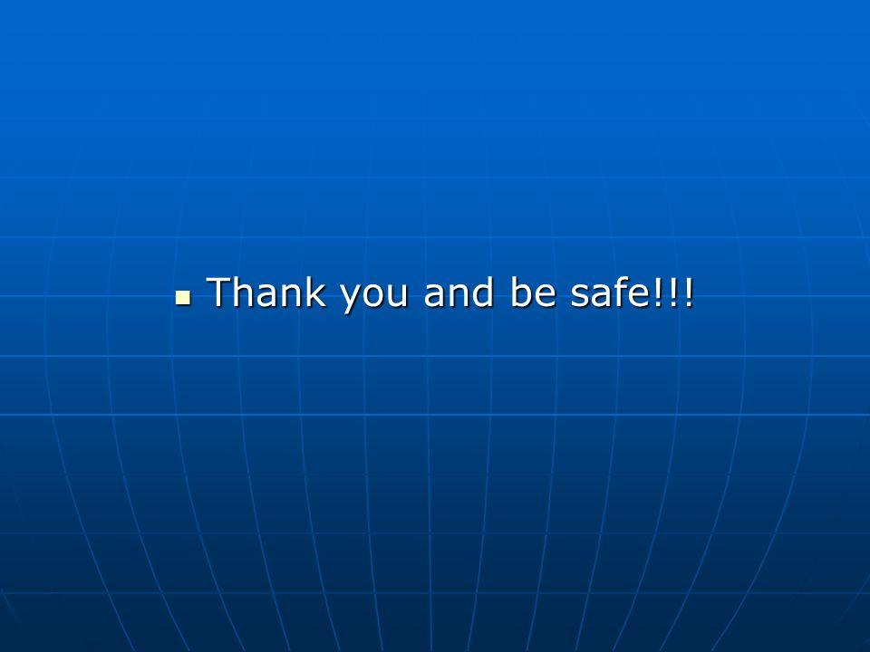 Thank you and be safe!!! Thank you and be safe!!!