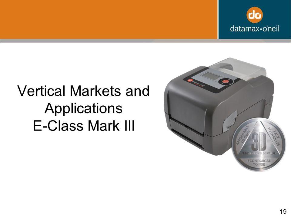 19 Vertical Markets and Applications E-Class Mark III