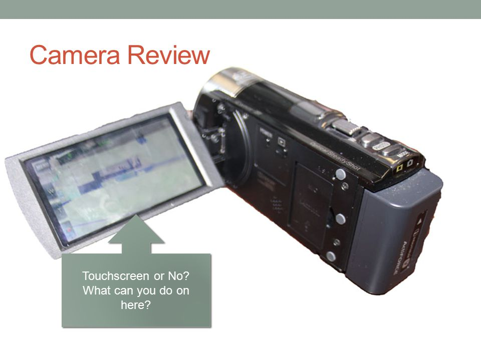 Camera Review Touchscreen or No.What can you do on here.