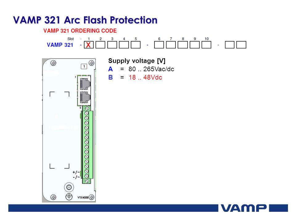 X Supply voltage [V] A =80.. 265Vac/dc B=18.. 48Vdc