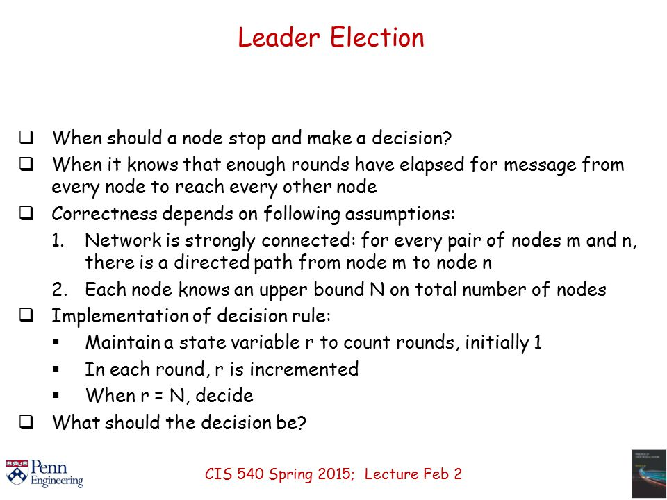 Leader Election  When should a node stop and make a decision.