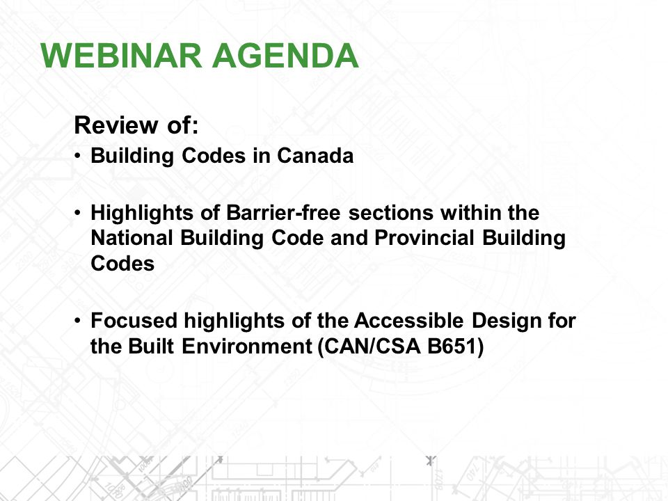 Review of: Building Codes in Canada Highlights of Barrier-free sections within the National Building Code and Provincial Building Codes Focused highli