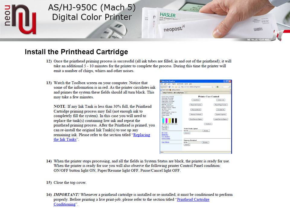 AS/HJ-950C (Mach 5) Digital Color Printer Install the Printhead Cartridge