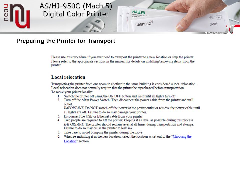 Preparing the Printer for Transport AS/HJ-950C (Mach 5) Digital Color Printer