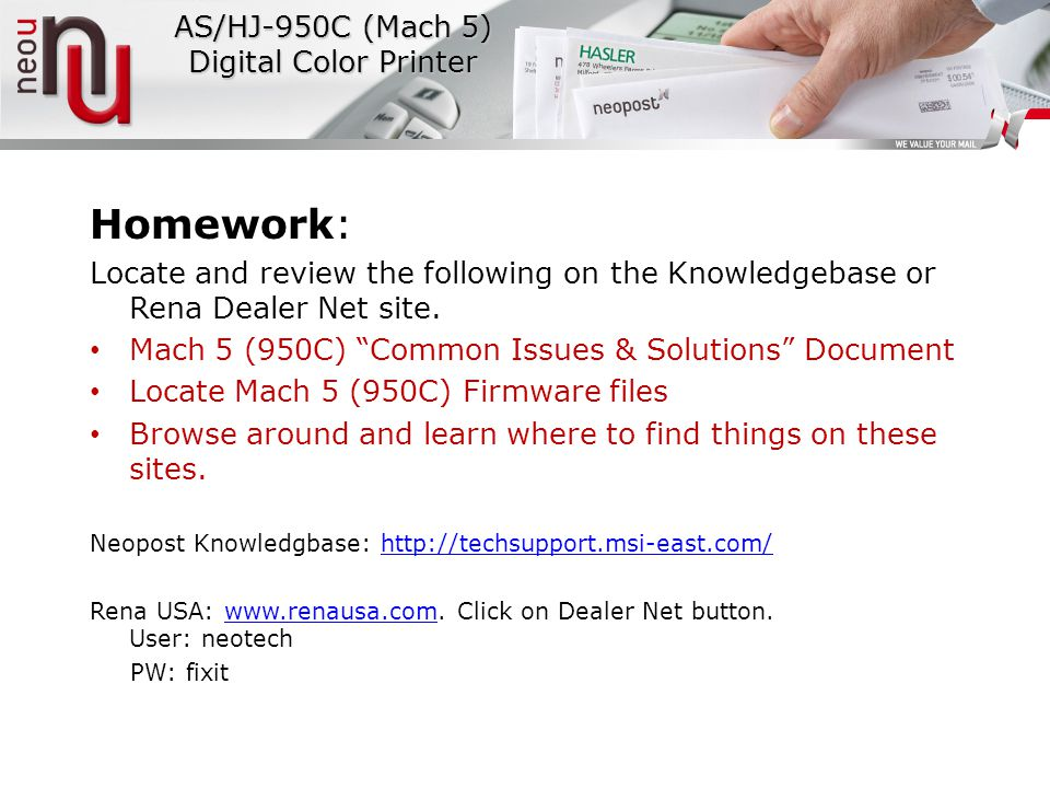 Homework: Locate and review the following on the Knowledgebase or Rena Dealer Net site.