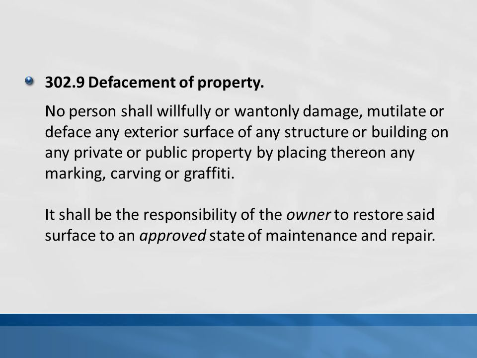 302.9 Defacement of property.