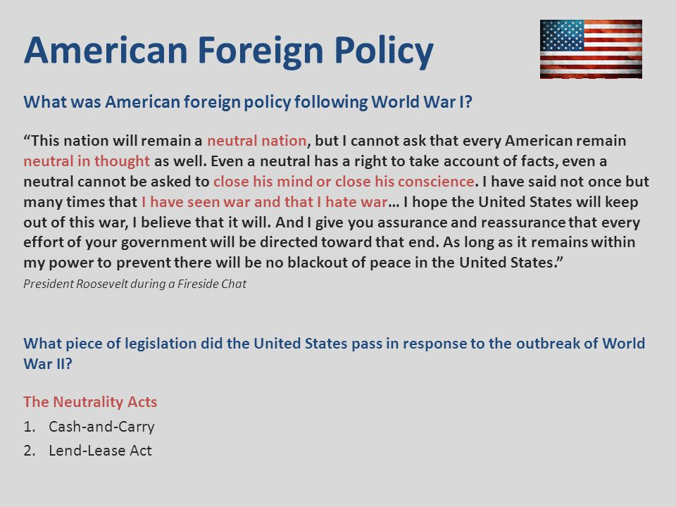 American Foreign Policy What was American foreign policy following World War I.