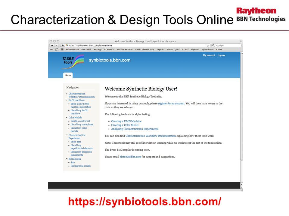Characterization & Design Tools Online https://synbiotools.bbn.com/
