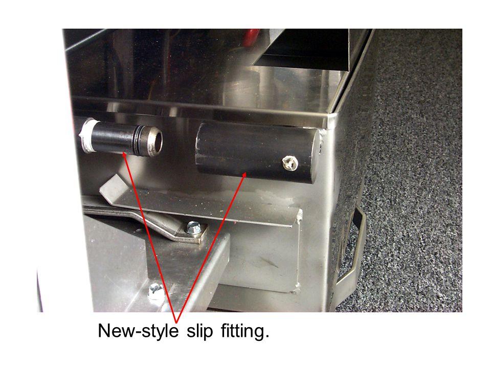 New-style slip fitting.