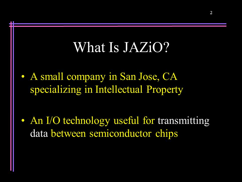 2 What Is JAZiO.
