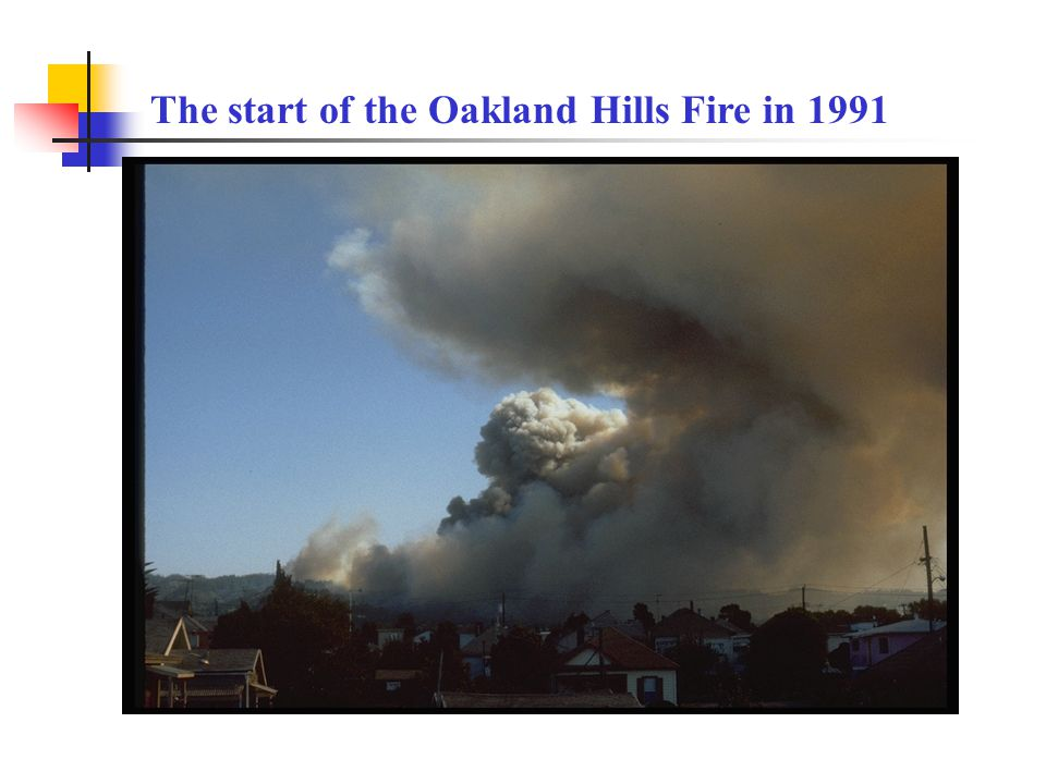 The start of the Oakland Hills Fire in 1991