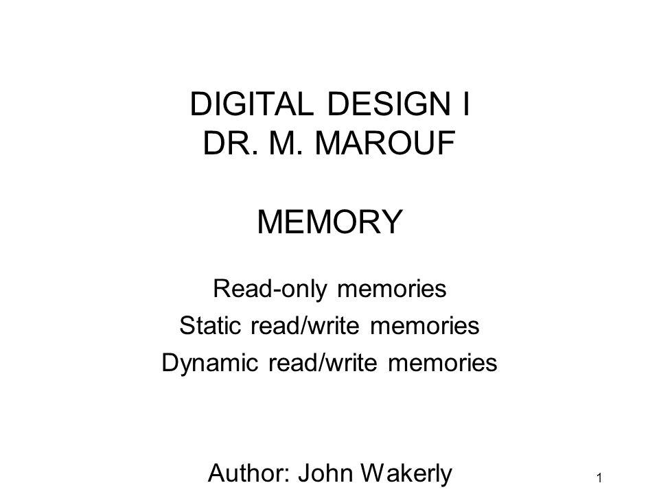 1 DIGITAL DESIGN I DR. M.