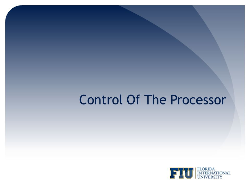 Control Of The Processor