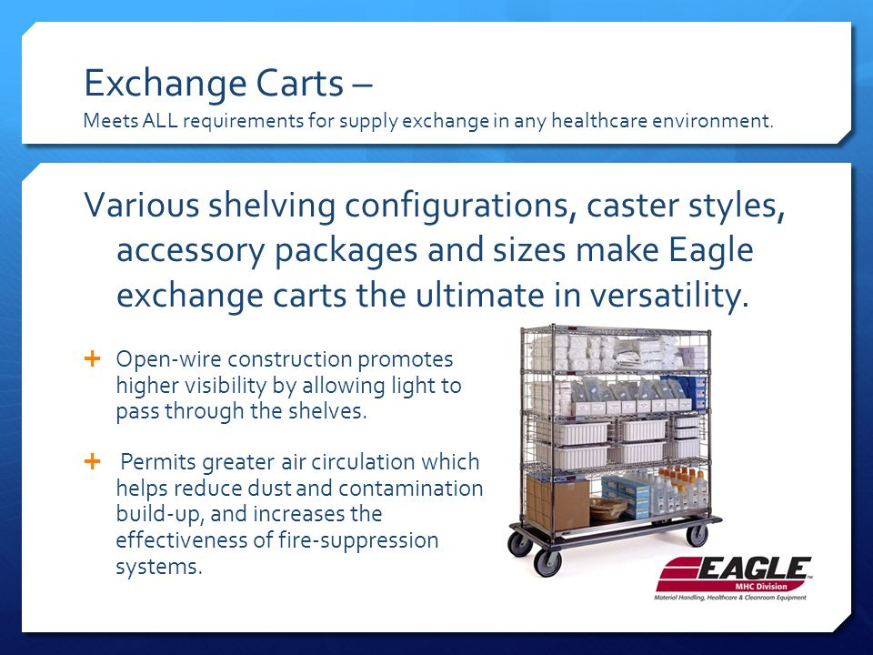 Exchange Carts – Meets ALL requirements for supply exchange in any healthcare environment.