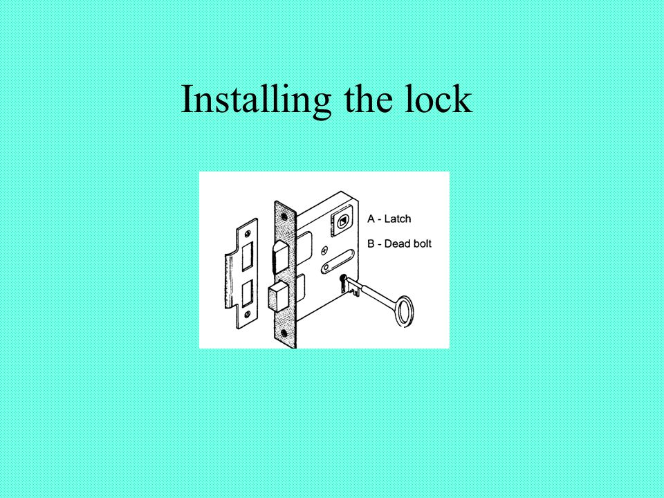 Installing the lock