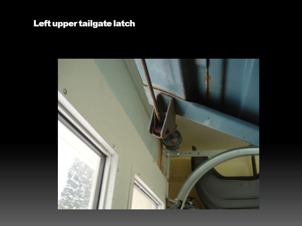 Left upper tailgate latch