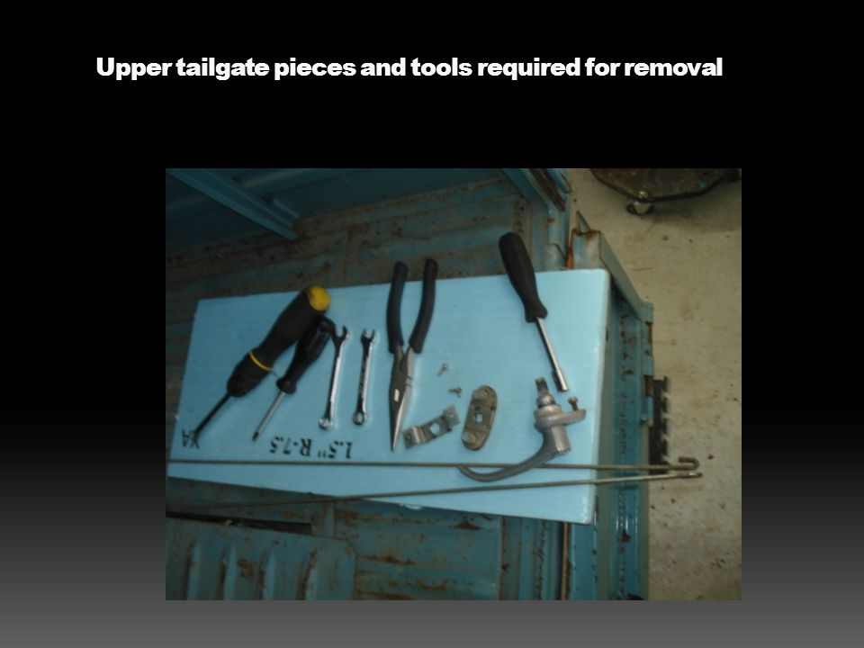 Upper tailgate pieces and tools required for removal