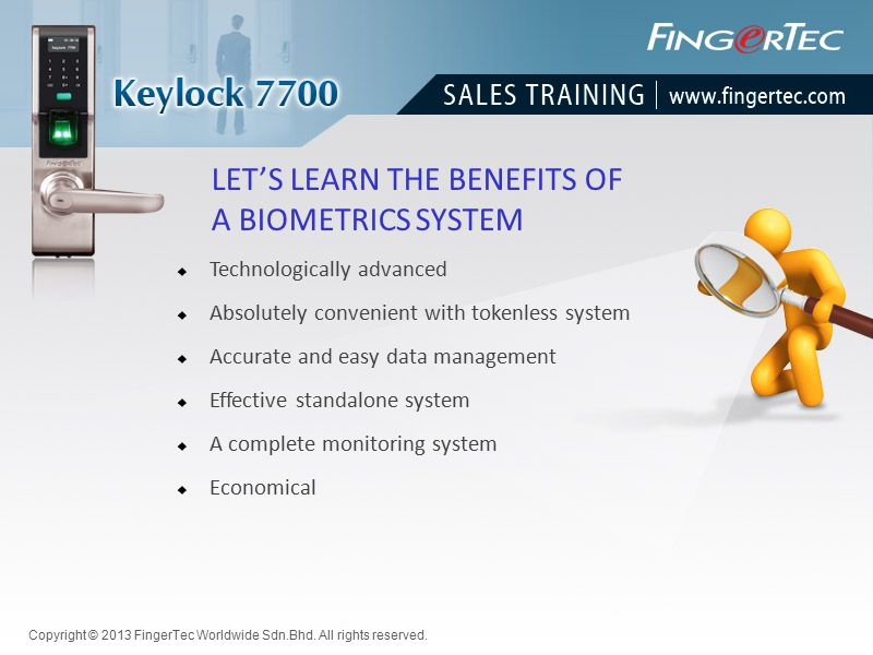 LET'S LEARN THE BENEFITS OF A BIOMETRICS SYSTEM  Absolutely convenient with tokenless system  Accurate and easy data management  A complete monitor