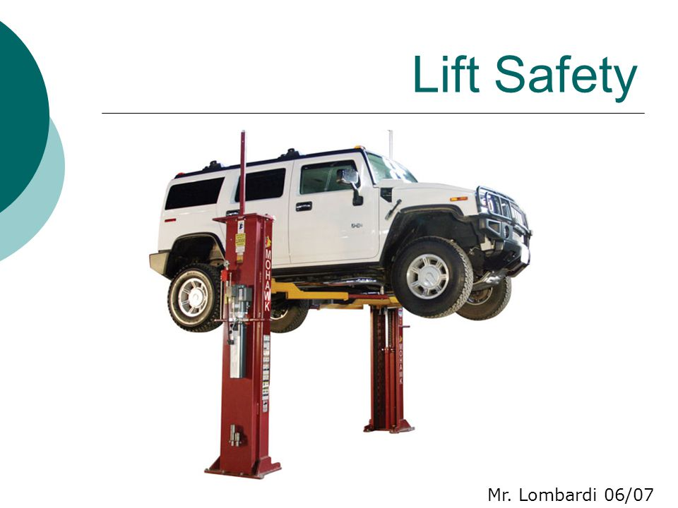 Lift Safety Mr. Lombardi 06/07