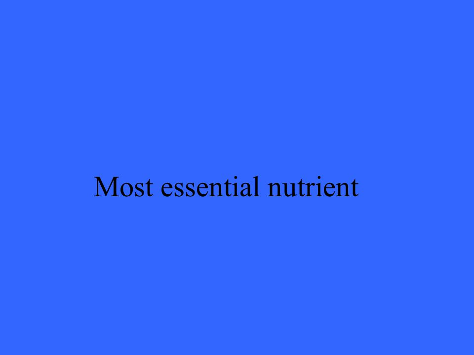 Most essential nutrient