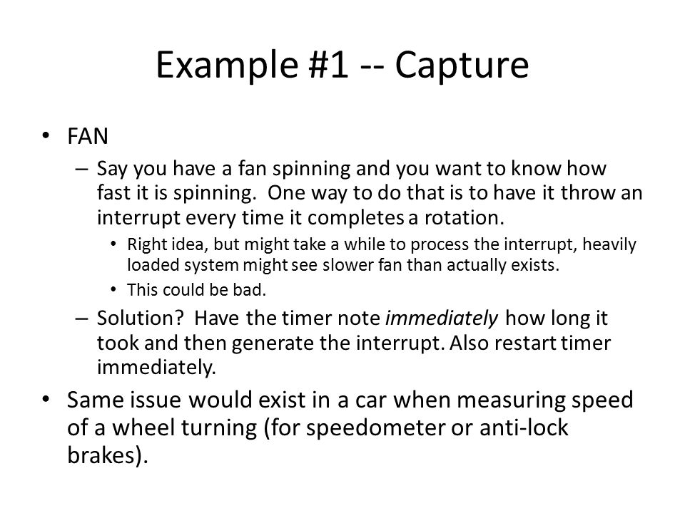 Example #1 -- Capture FAN – Say you have a fan spinning and you want to know how fast it is spinning.