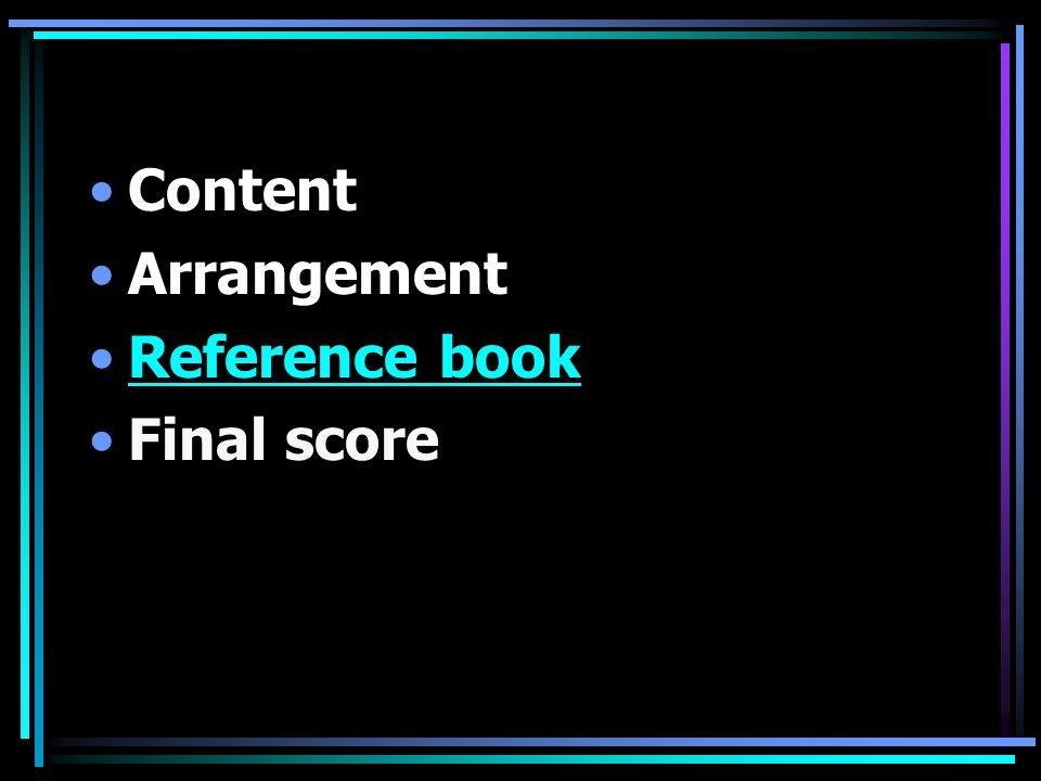 Content Arrangement Reference book Final score