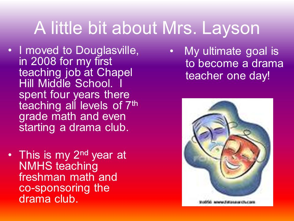 A little bit about Mrs.