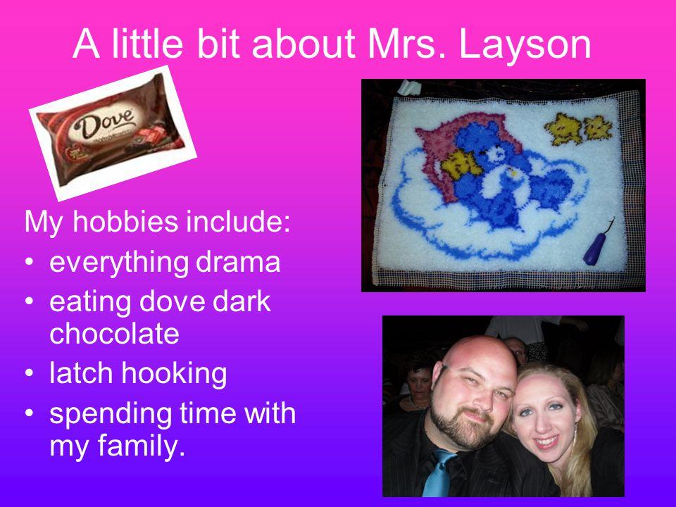 A little bit about Mrs.
