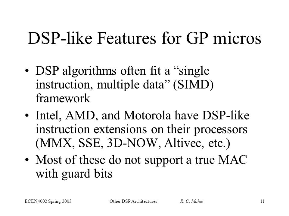 ECEN4002 Spring 2003Other DSP Architectures R. C.