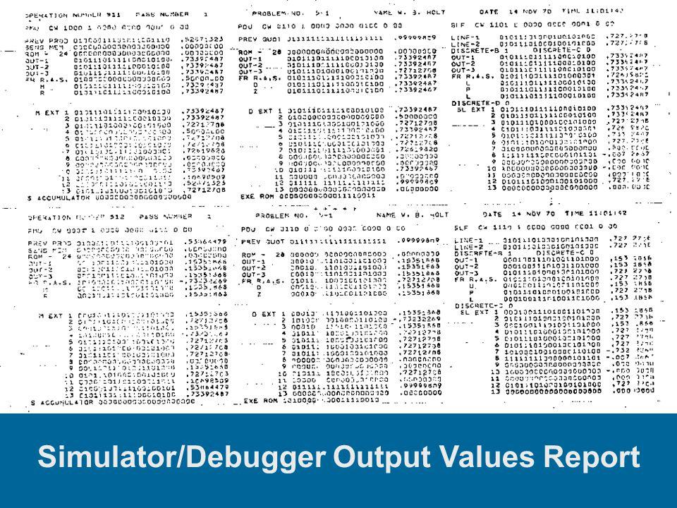 Simulator/Debugger Output Values Report