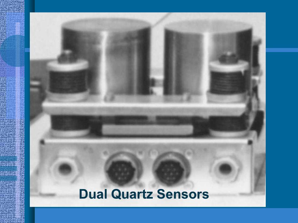 Dual Quartz Sensors