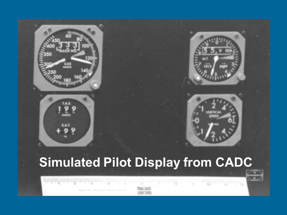 Simulated Pilot Display from CADC