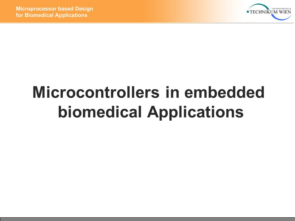 Microcontrollers in embedded biomedical Applications