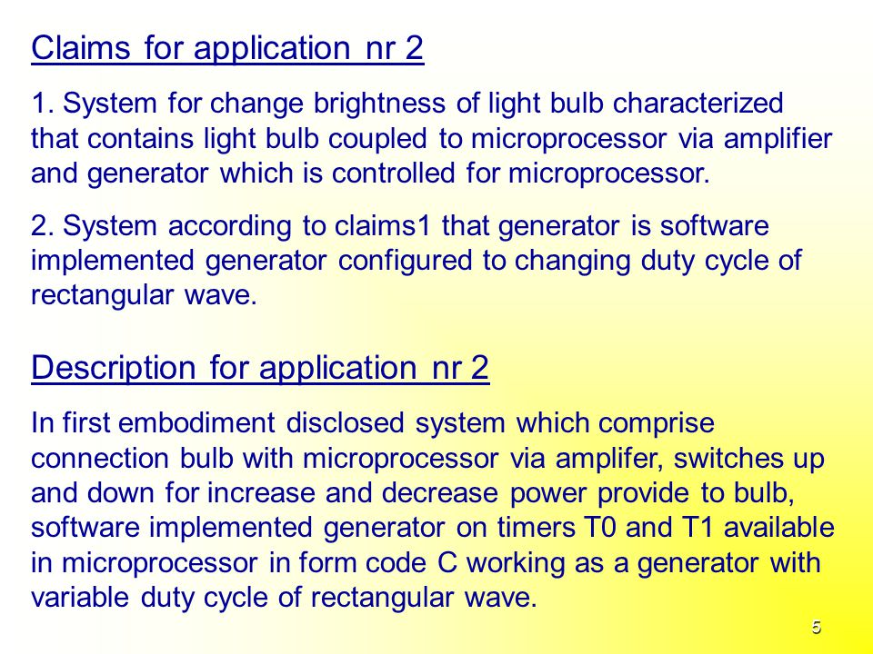 5 Claims for application nr 2 1.