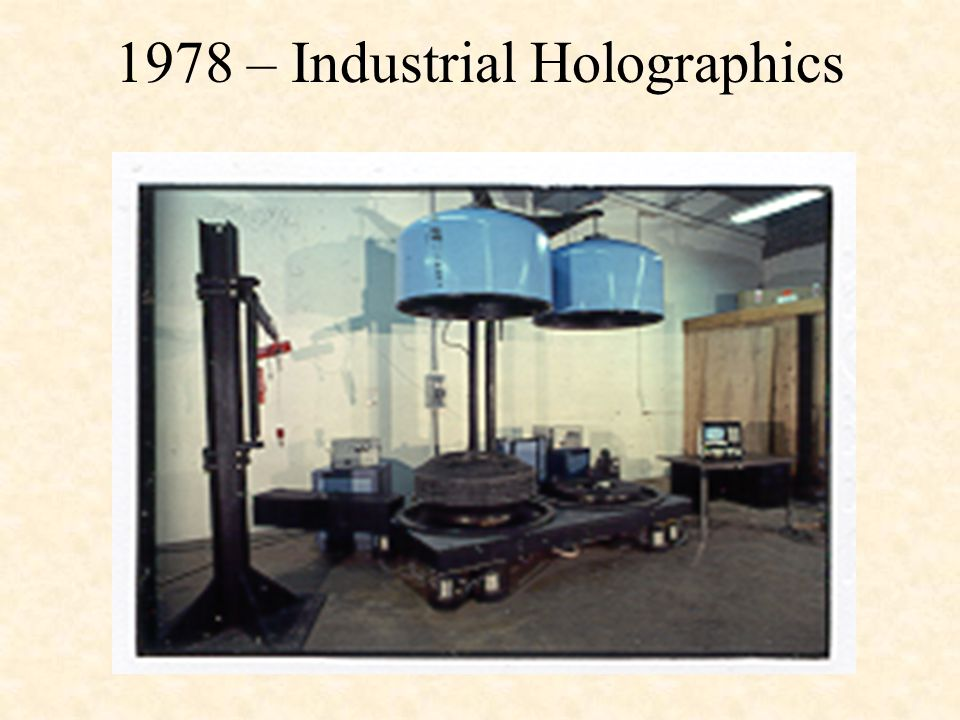 1978 – Industrial Holographics