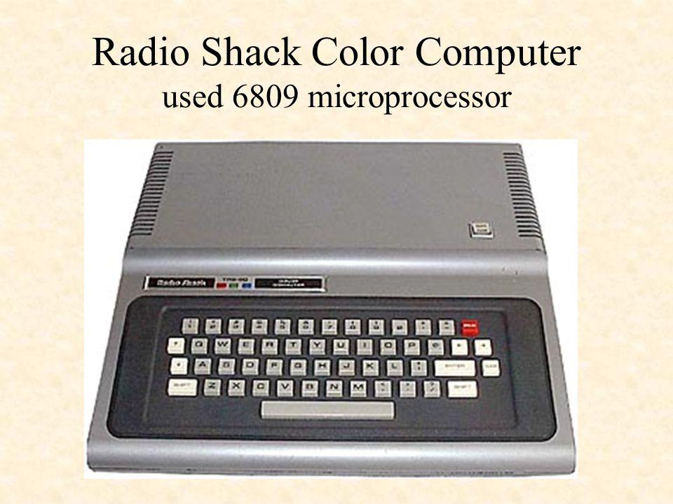 Radio Shack Color Computer used 6809 microprocessor