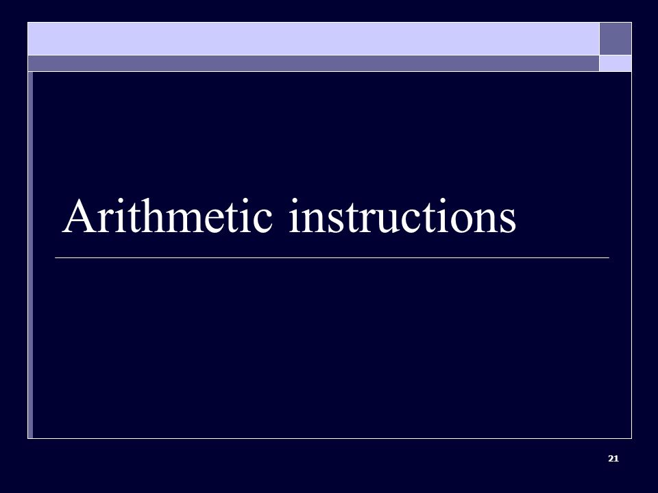 21 Arithmetic instructions