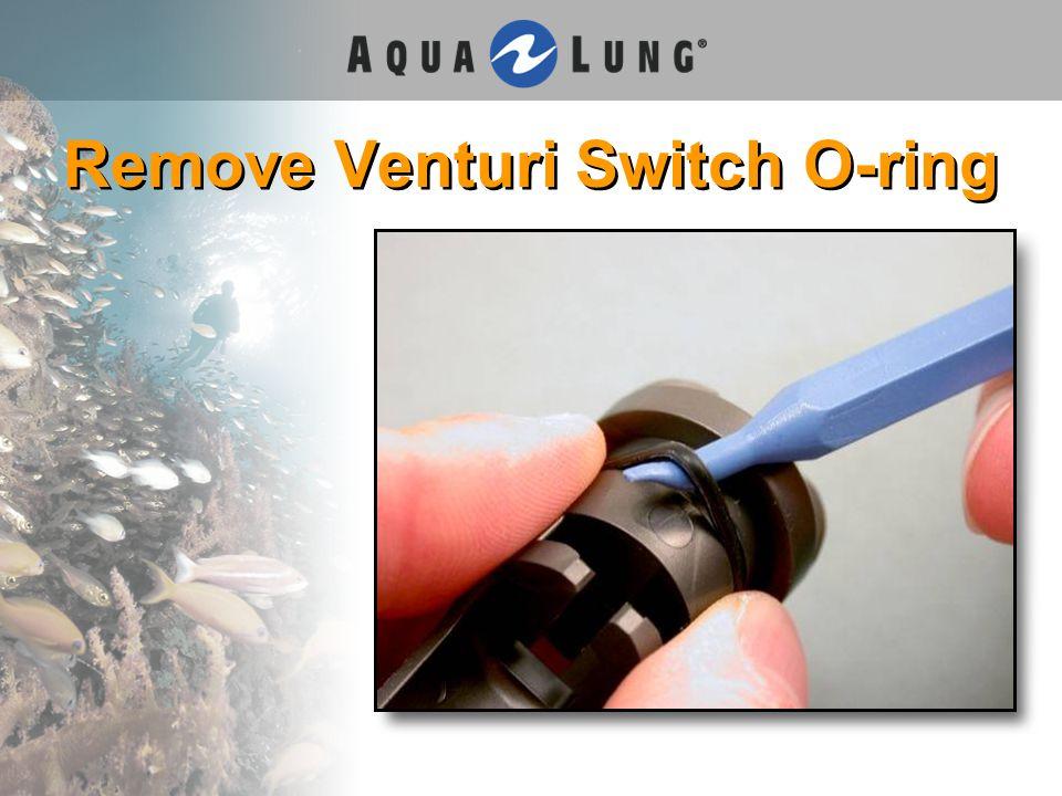 Remove Venturi Switch O-ring