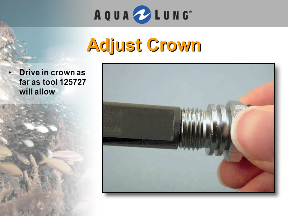 Adjust Crown Drive in crown as far as tool 125727 will allow