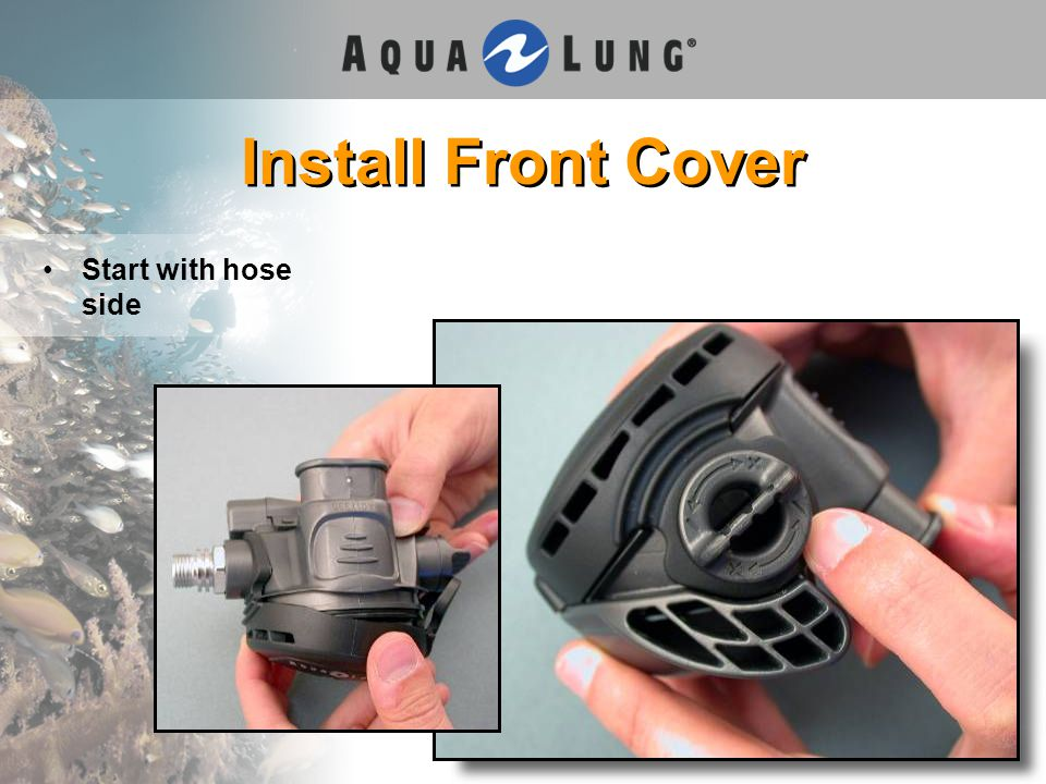 Install Front Cover Start with hose side